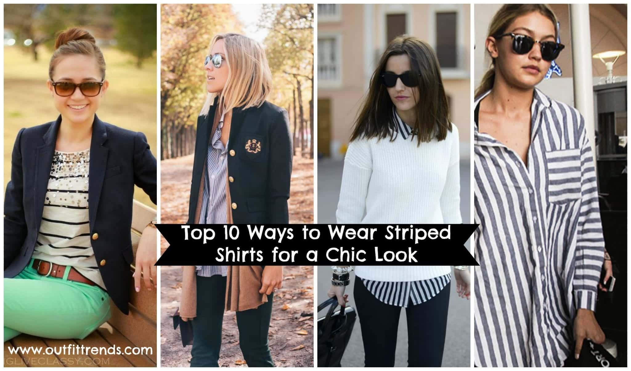 how-to-wear-striped-shirts Outfits with Striped Shirts-10 Ways to Wear Striped Shirts