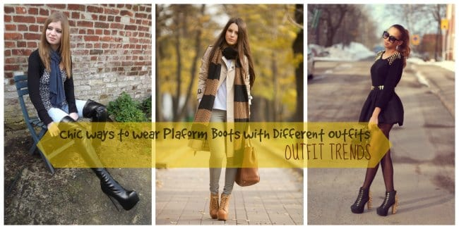 how-to-wear-platform-boots 18 Cute outfits to Wear with Platform Boots this Season