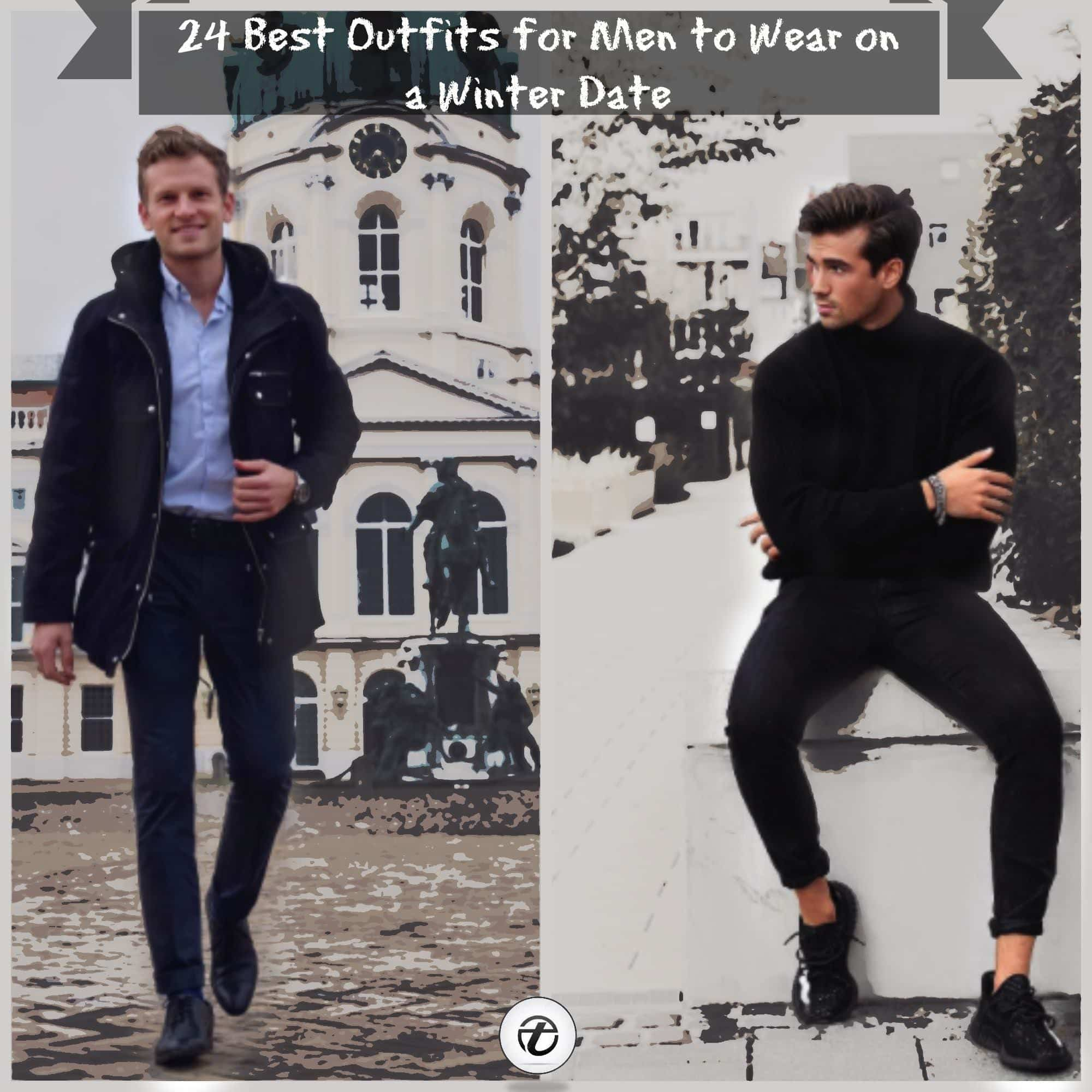 what-to-wear-on-a-winter-date-for-men 24 Sexy Winter Date Outfit Ideas for Guys Your Girl Will Love