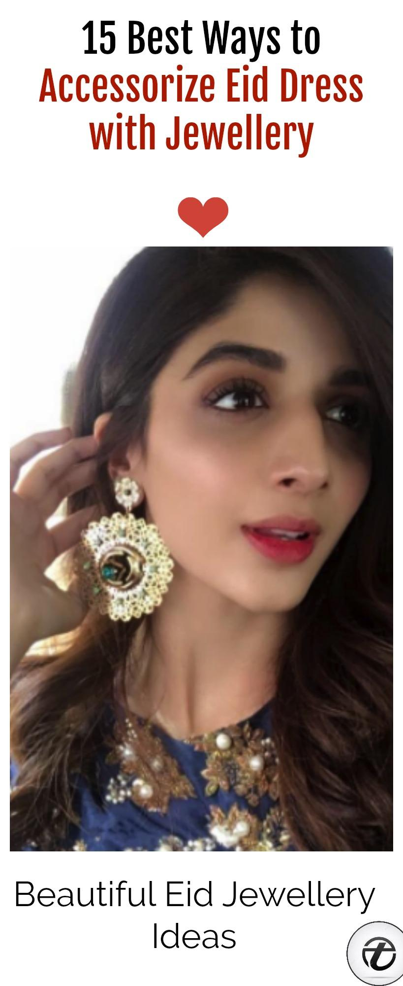 eid-jewellery-ideas-2 Eid Jewellery-15 Ways to Accessorize Eid Dress with Jewellery