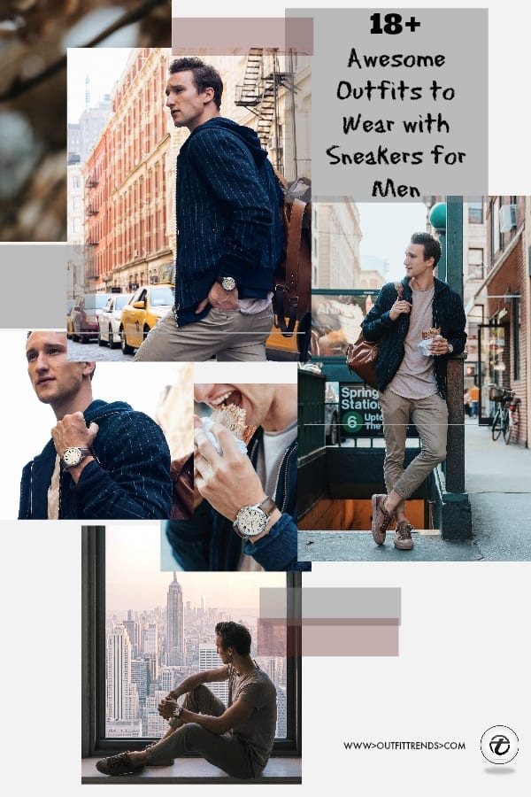 mens-outfits-with-sneakers Men Sneakers Outfits - 18 Ways to Wear Sneakers Fashionably