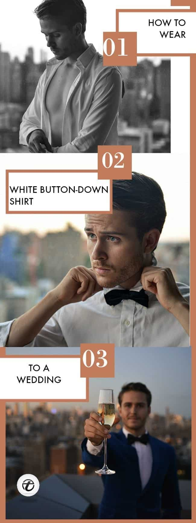 MEN-WHITE-BUTTON-DOWN-SHIRT-OUTFITS Men White Shirt Outfits-15 Ways to Wear White Button Down Shirts