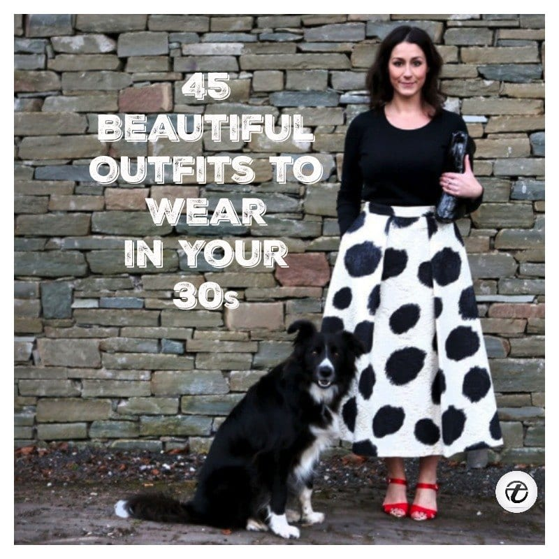 what-to-wear-in-thirties-for-women 45 Latest Fashion Ideas for Women in 30's - Outfits & Style
