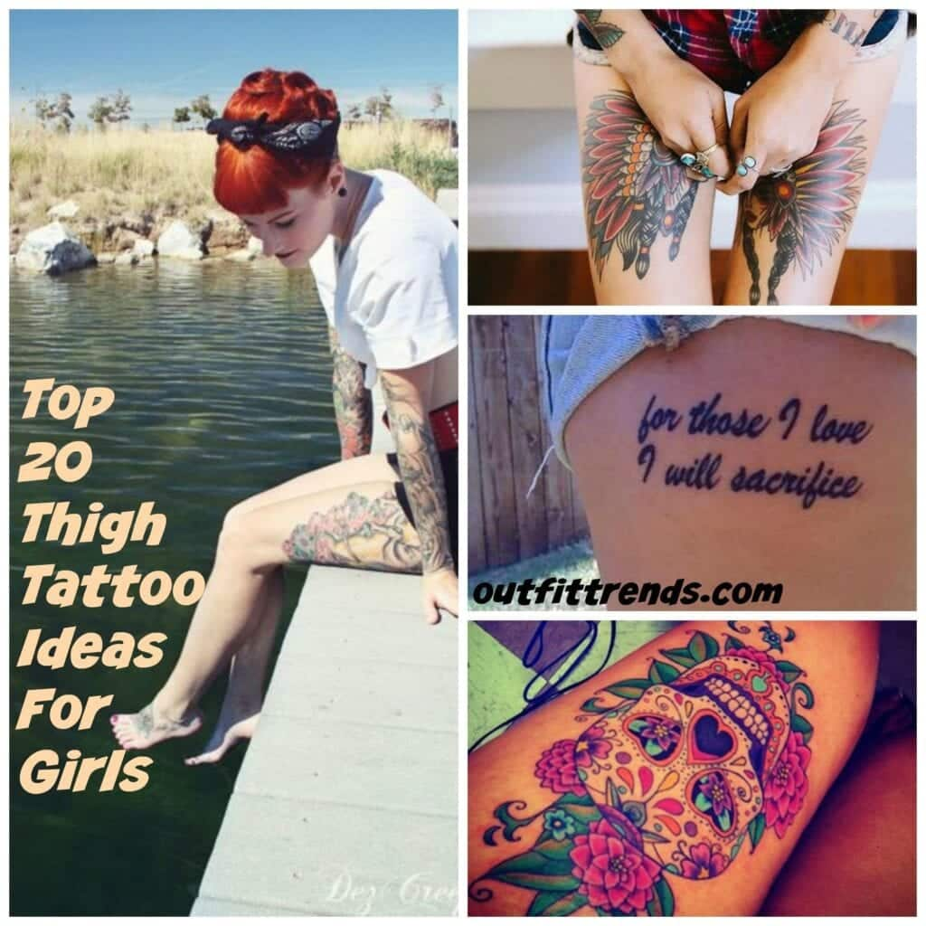 thigh-tattoo-ideas-girls-1-1024x1024 Thigh Tattoo Ideas-20 Famous Tattoo Designs for Thighs