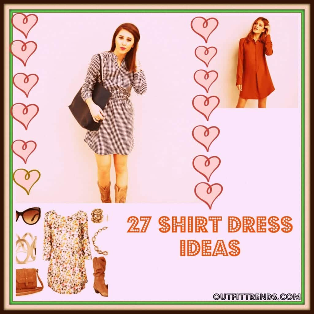 PicMonkey-Collage-14-1024x1024 Shirt Dress Outfits-27 Ways to Wear Shirt Dress in Different Ways