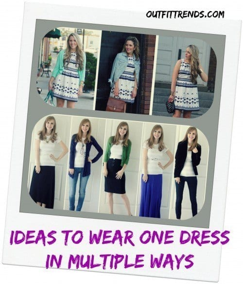 Ideas to wear one dress or piece in different ways (1)