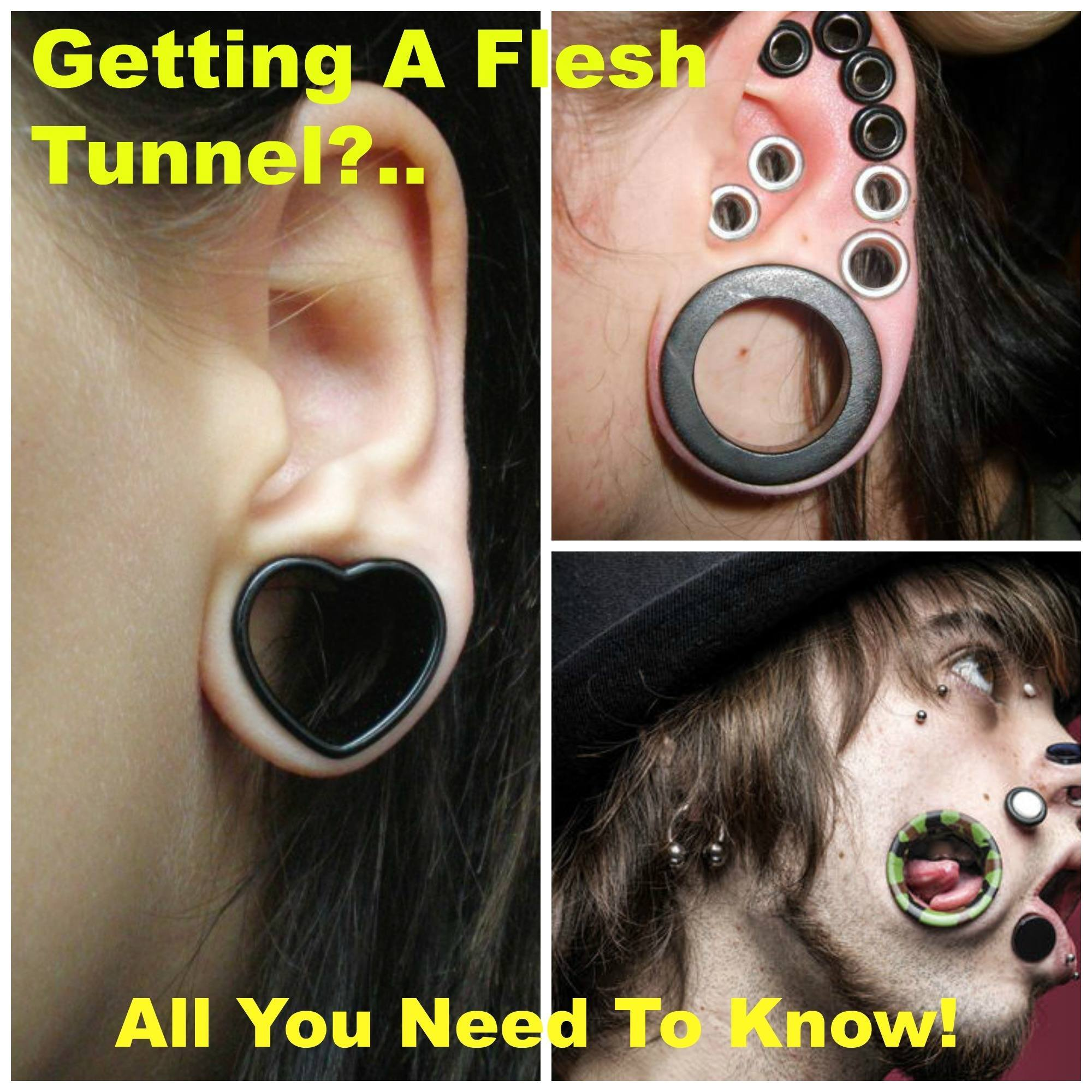 fleshtunnelCollage Getting A Flesh Tunnel - All You Need To Know