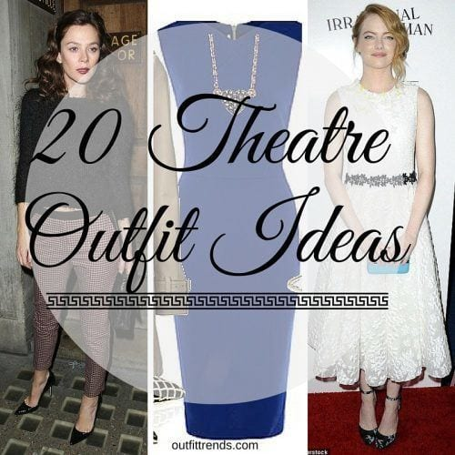 How to Dress Up for Theater (1)