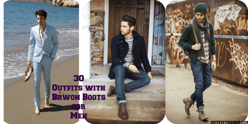 PicMonkey-Collage-1024x512 Brown Boots Outfit for Men-30 Ways to wear Brown Boots