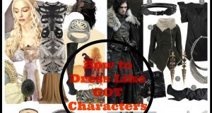 how to dress like GOT characters