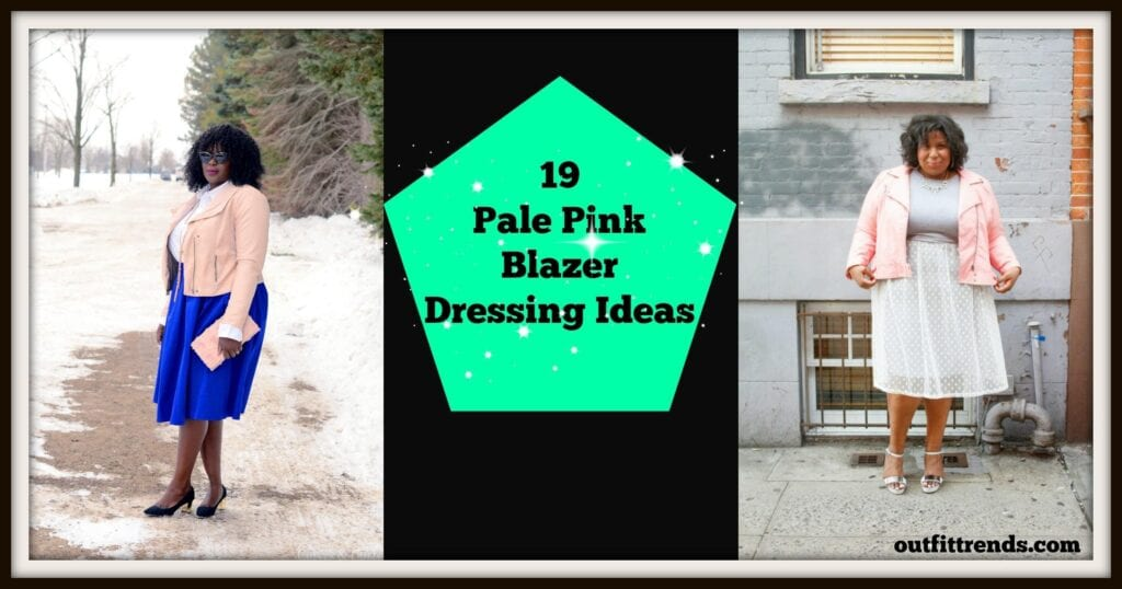 PicMonkey-Collage-3-1024x538 Outfits with Pale Pink Blazers-19 Ways to Wear pink Blazers