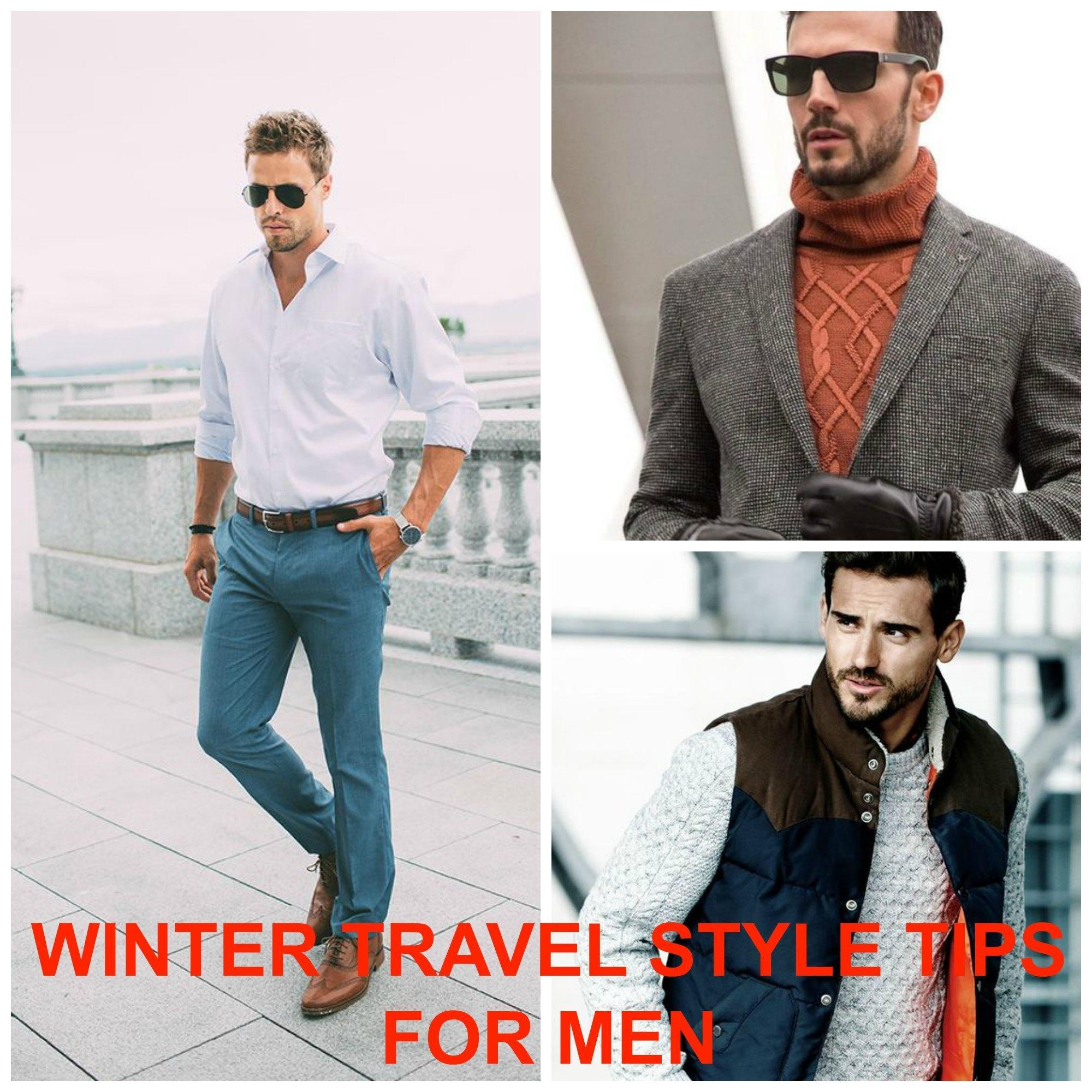 18 Winter Travel Outfit Ideas For Men \u2013 Travel Style Tips