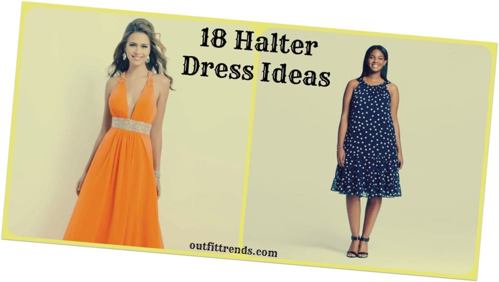 halter-1024x579 Cute Halter Dresses - 18 Ways to Wear Halter Outfits Everyday