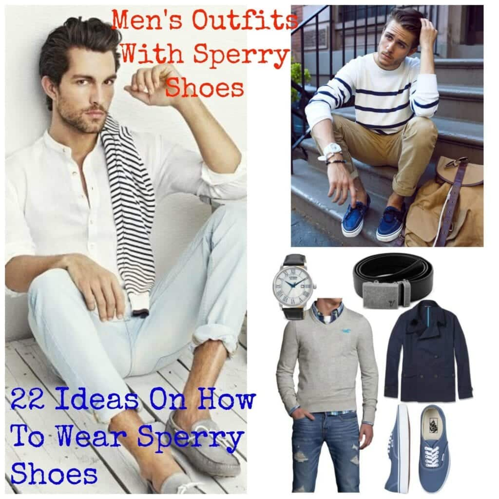 PicMonkey-Collage-3-1024x1024 Mens Outfits With Sperry Shoes-22 Ideas On How To Wear Sperry Shoes
