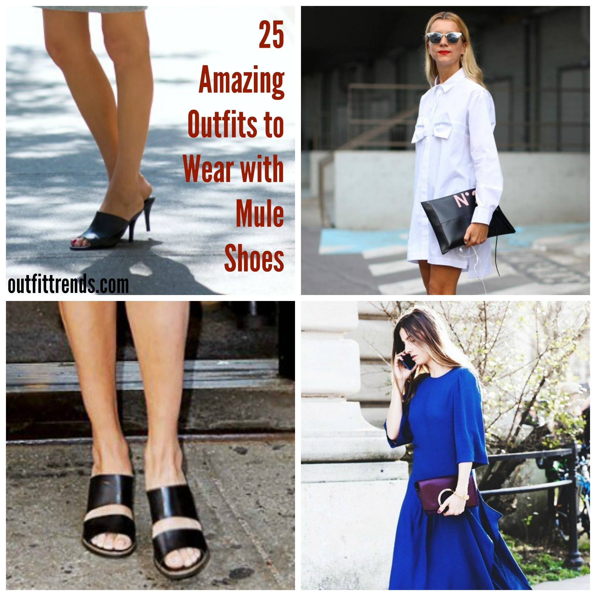 PicMonkey-Collage Outfits With Mules- 25 Ideas How To Wear Mules Shoes