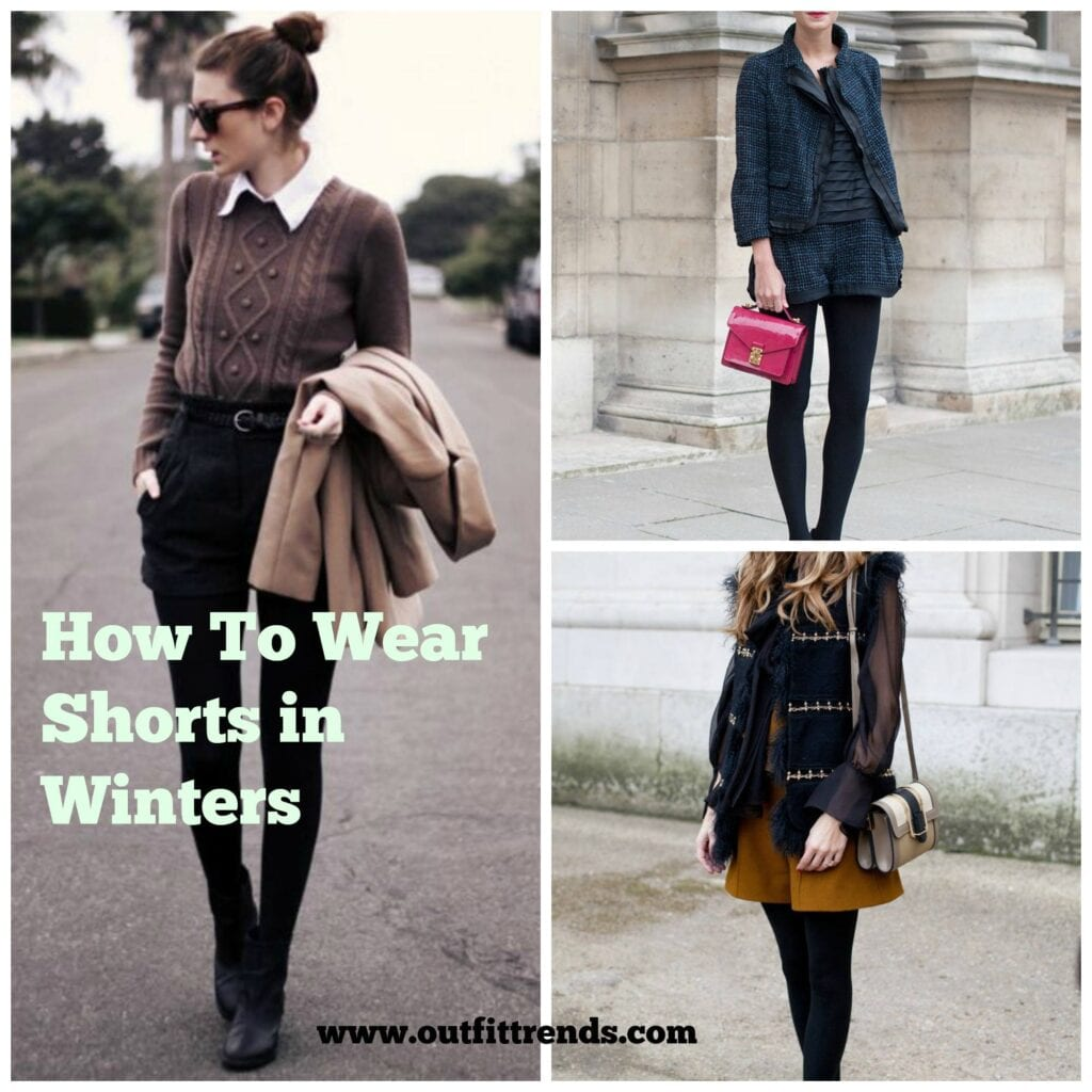 How to Wear Shorts in Winters