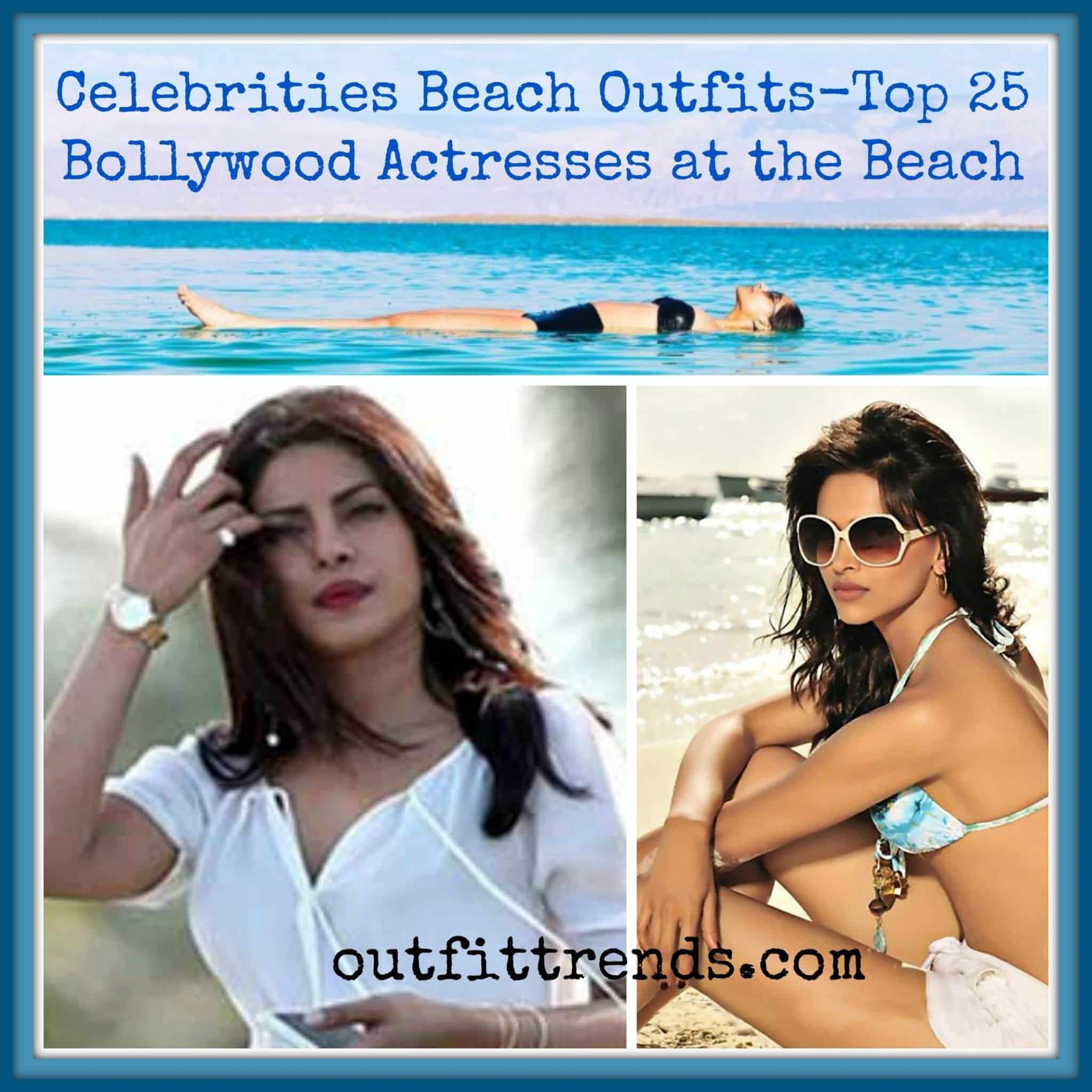 bollywood-actresses-beach-outfits Bollywood Celebrities Beach Outfits-25 Indian Actress Beachwear