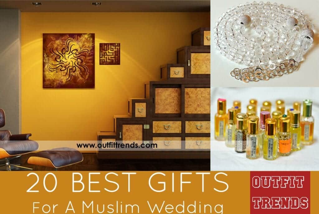 Wedding Gift For Muslim Bride : Muslim Wedding Gift Ideas-20 best Gifts for Islamic Weddings