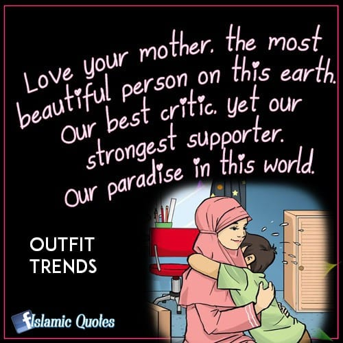 98b6e43ff99eae5670b5ed0c20d9e162 These 50 Islamic Quotes on Mother Shows Status of Women in Islam