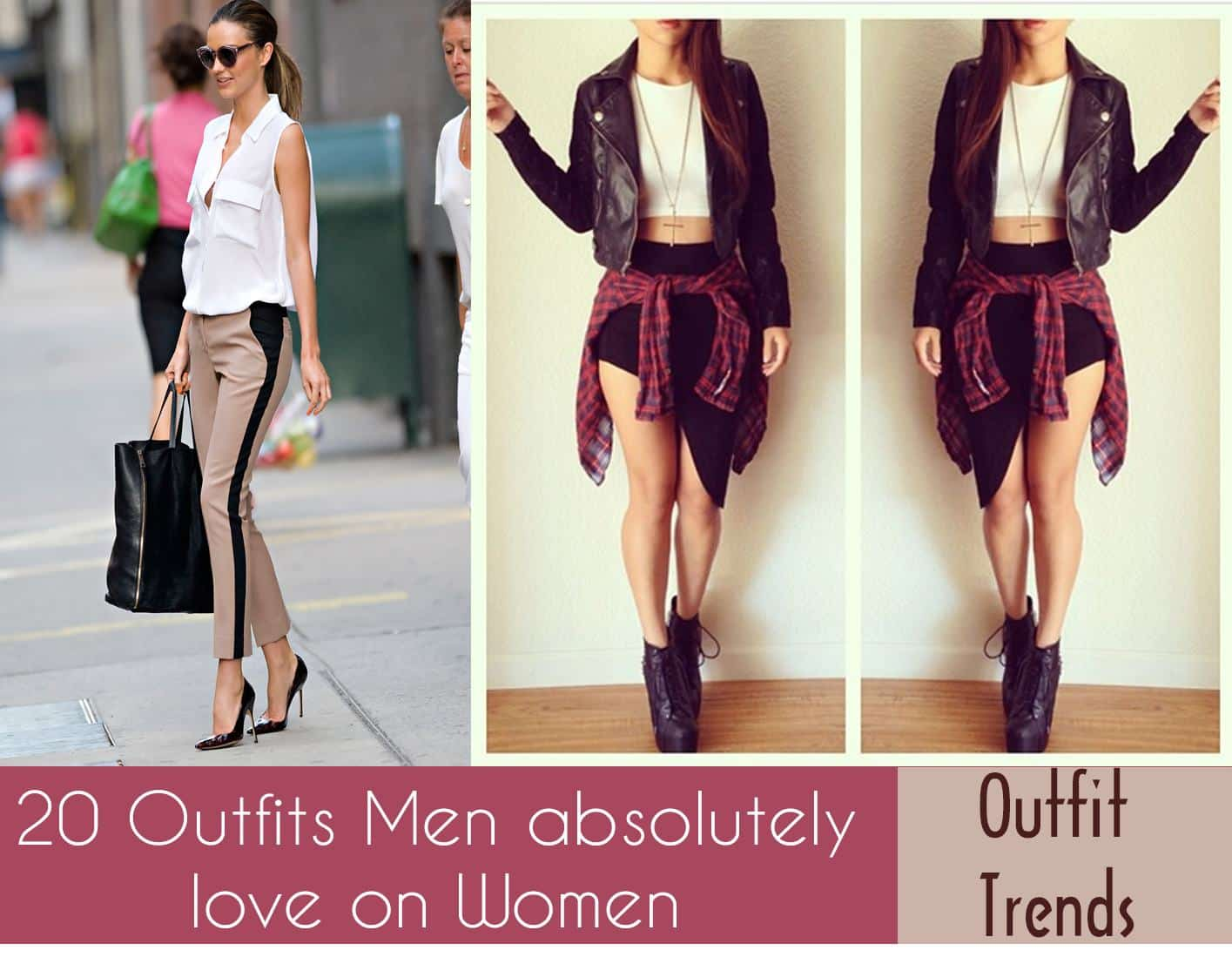 outfits-men-love-on-women Outfits Men love on Women-These 20 Outfits Your Man Wants you to Wear