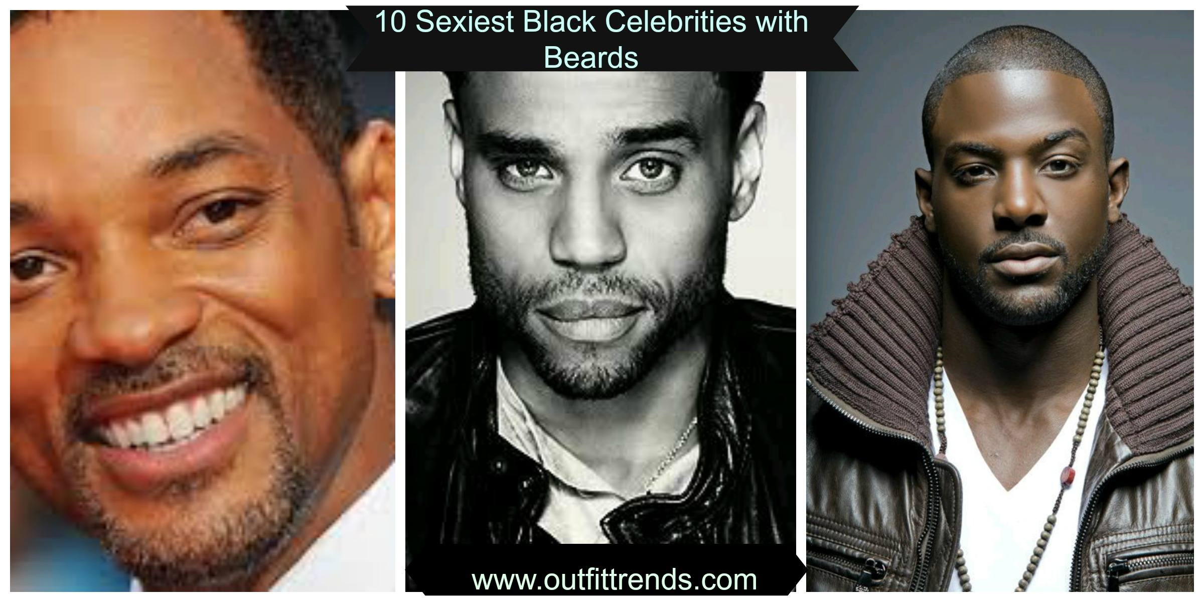 Black Facial Hair Styles: Black Celebrities With Beards-10 Sexiest Black Actors With