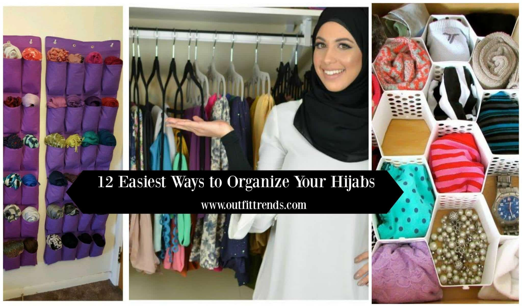 How To Keep Your Hijabs Organized