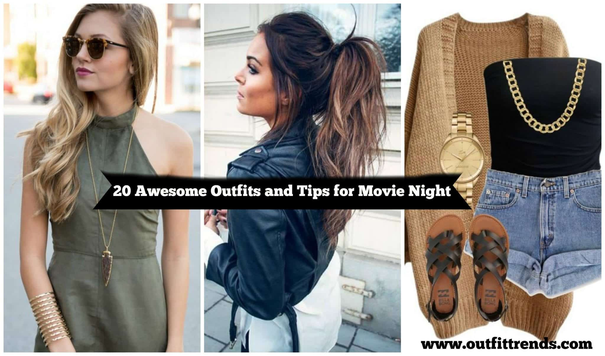 outfits hair and makeup ideas for movie night