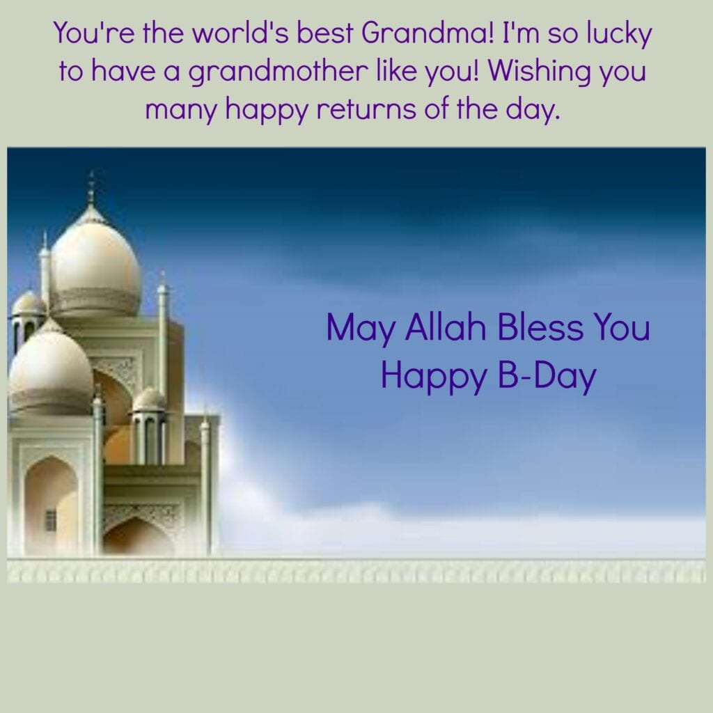 grandma-1024x1024 50 Islamic Birthday and Newborn Baby Wishes Messages & Quotes