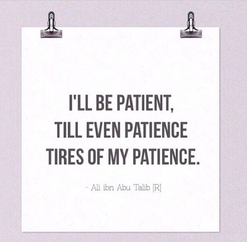 Patience-To-The-Last-Extend-1 Islamic Quotes About Patience-20 Quotes Described With Essence