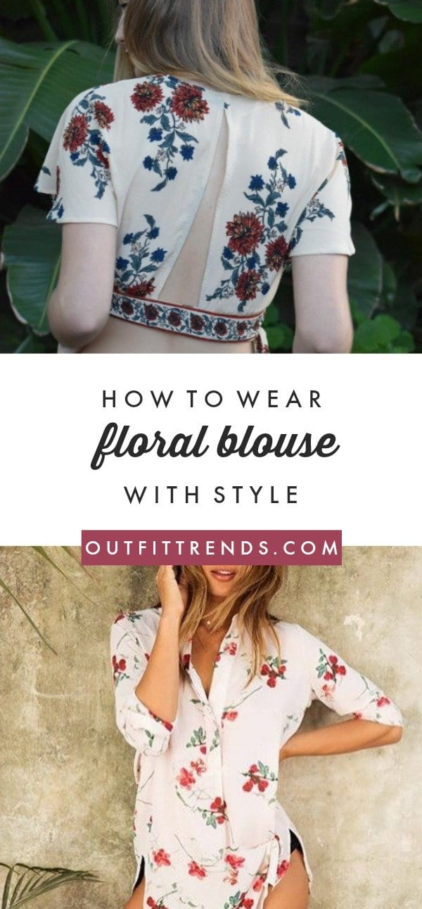 Center-Cut Girls Floral Blouse Outfits-25 Ways To Style a Floral Blouse