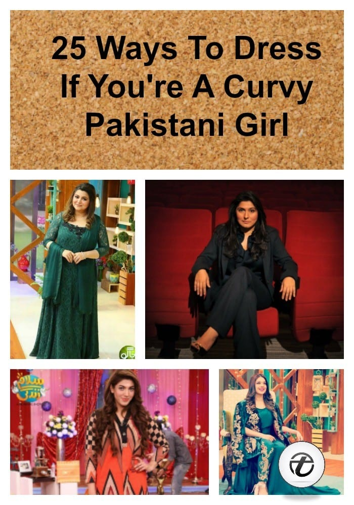 25-Ways-to-Dress-if-Youre-a-Curvy-Pakistani-Girl-2 Curvy Pakistani Girls Fashion-25 Plus Size Outfits For Girls