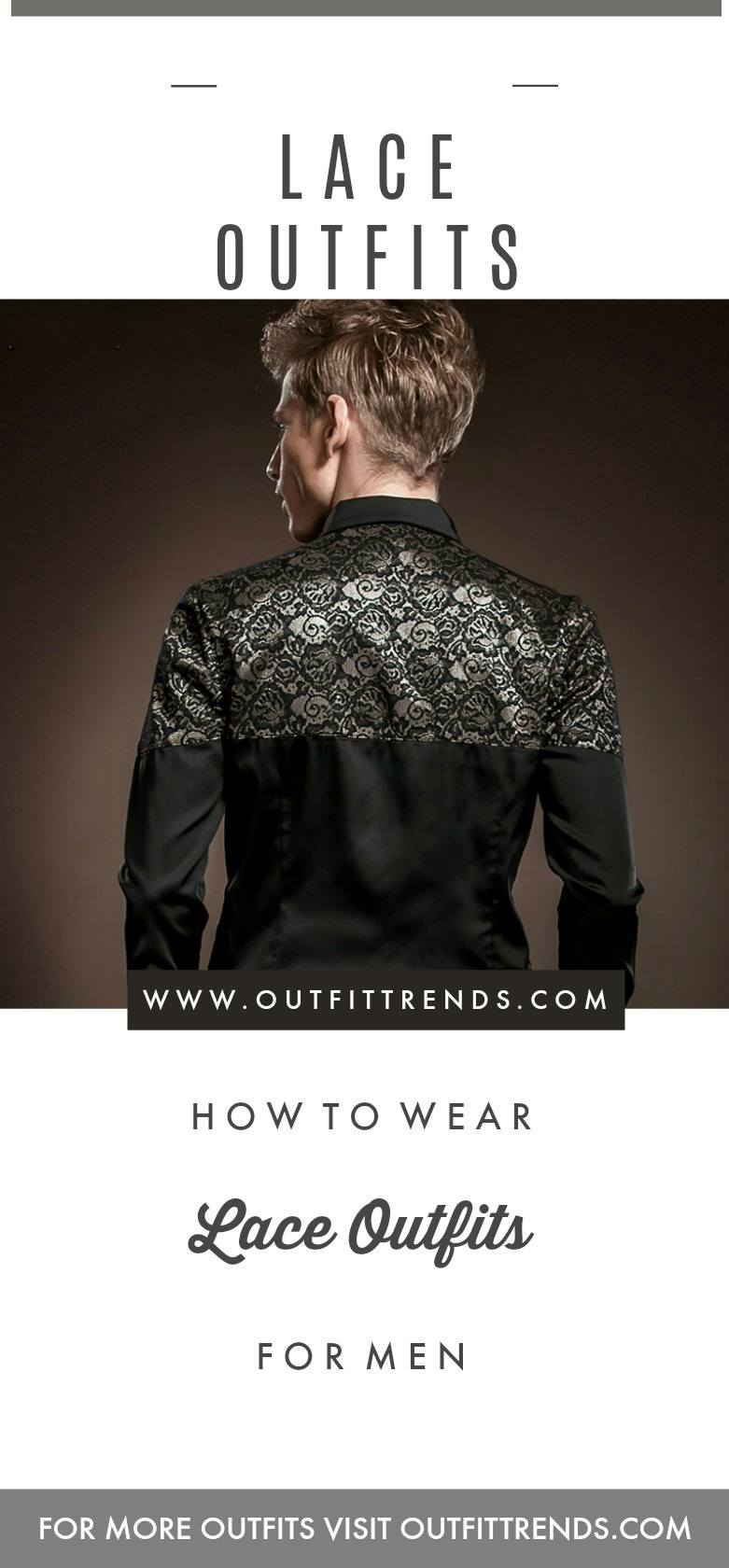 Recipe-for-Greatness Lace Outfits for Men- 27 Best Ways to Wear Guys Lace Outfits
