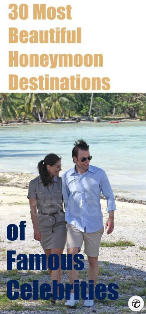 Celebrity-Honeymoon-Destinations-476x1024 30 Most Beautiful Honeymoon Destinations of Famous Celebrities