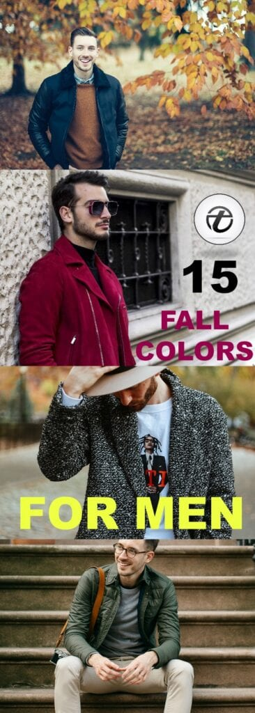 Fall-outfits-colors-366x1024 Men's Fall Colours - 15 Best Colours to Wear in Fall for Men