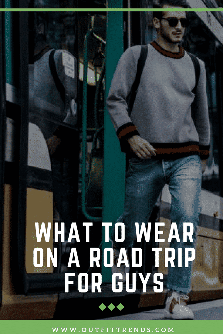 What-to-Wear-on-a-Road-Trip-for-Guys-1 Men Road Trip Outfits- 20 Ideas What to Wear for a Road Trip
