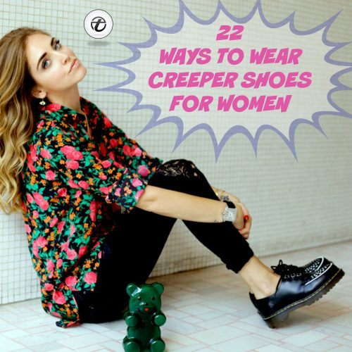 Creeper-Shoes-Outfits-For-Women-500x500 Women Creeper Shoes Outfits - 22 Ways to Wear Creeper Shoes