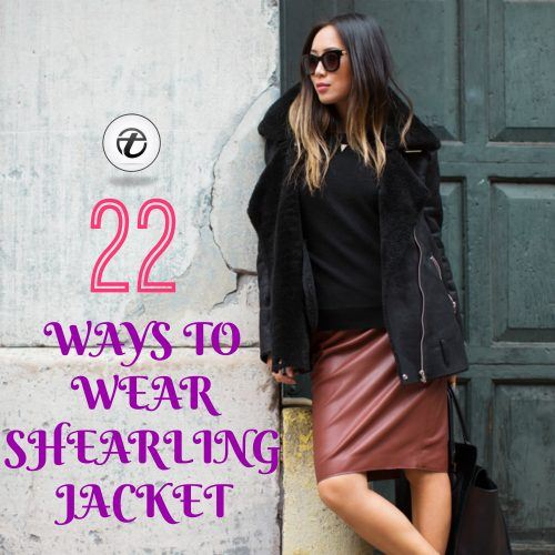 Shearling-jacket-outfits-for-women-500x500 Shearling Jacket Outfits - 22 Ways to Wear Shearling Jacket