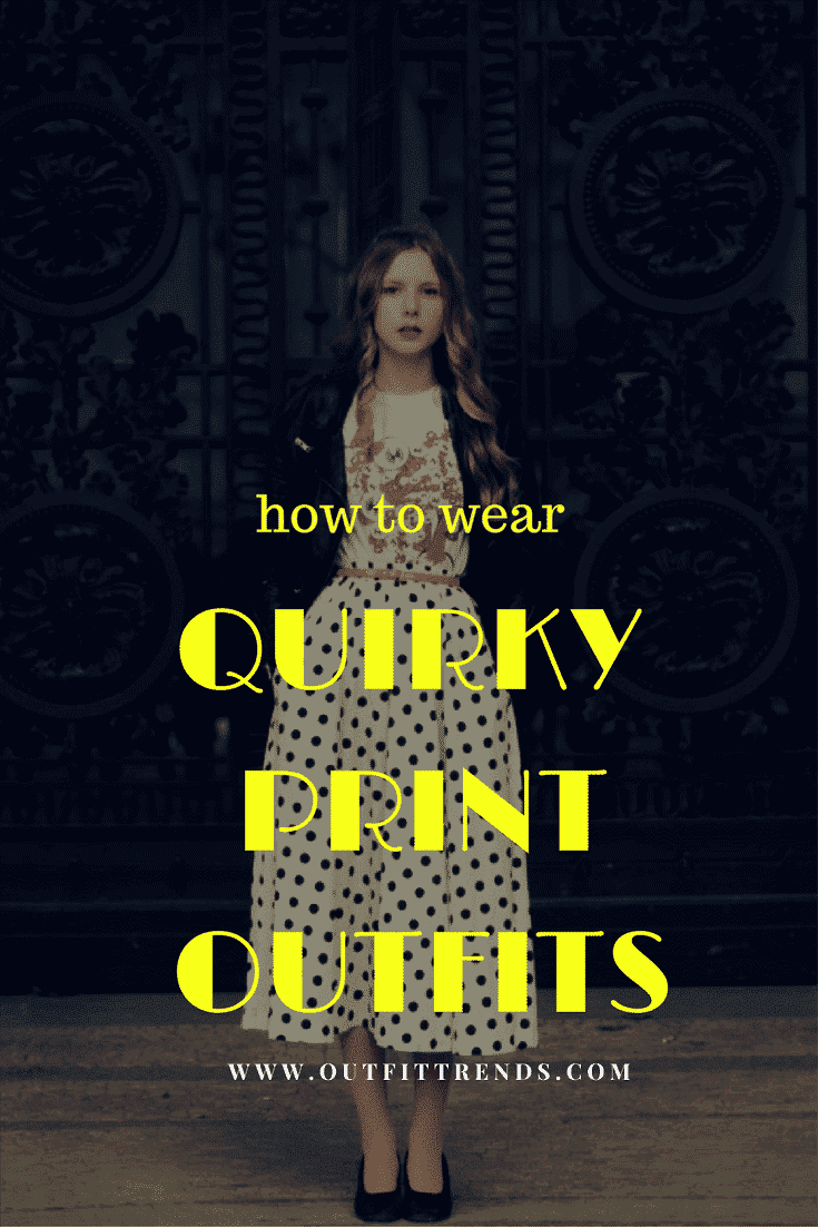 quirky-print-outfits Quirky Print Outfits– 20 Ideas to Wear Women's Quirky Prints
