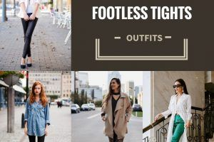 what to wear with footless tights