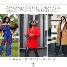 a84b437cc30 20 Awesome Outfit Ideas for Black Women this Season