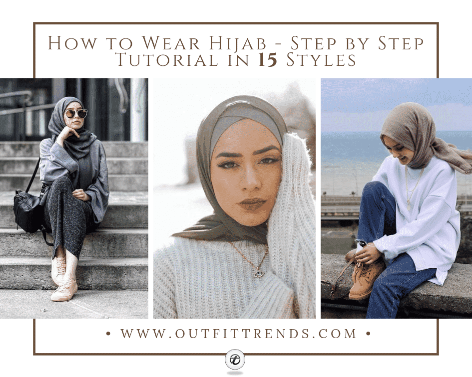 26cd04c48b2 How to Wear Hijab Step by Step Tutorial in 15 Styles