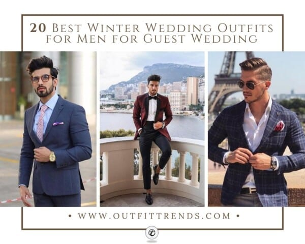 20 Best Winter Wedding Outfits for Men for Guest Wedding (1)