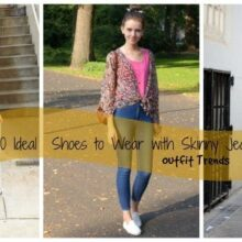 acd4a66681aa 30 Ideal Shoes to Wear With Skinny Jeans To Rock Your Outfit