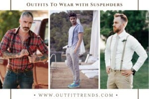 How to Wear Braces – 32 Men's Outfits With Suspenders
