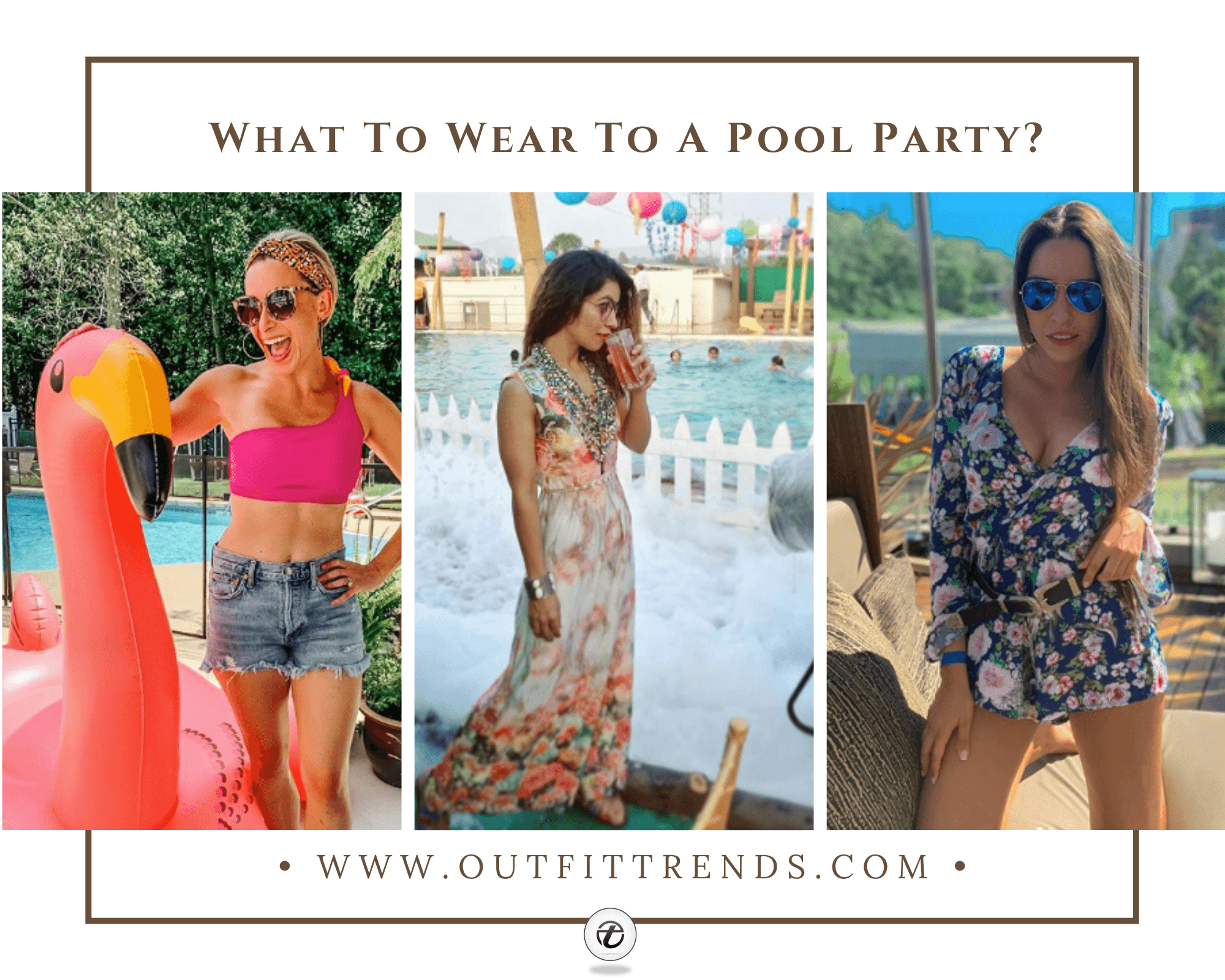 Pool Party Outfits – 27 Ideas How to Dress for Pool Party