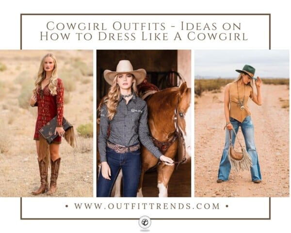 Outfit Ideas to dress like cowgirl (1)
