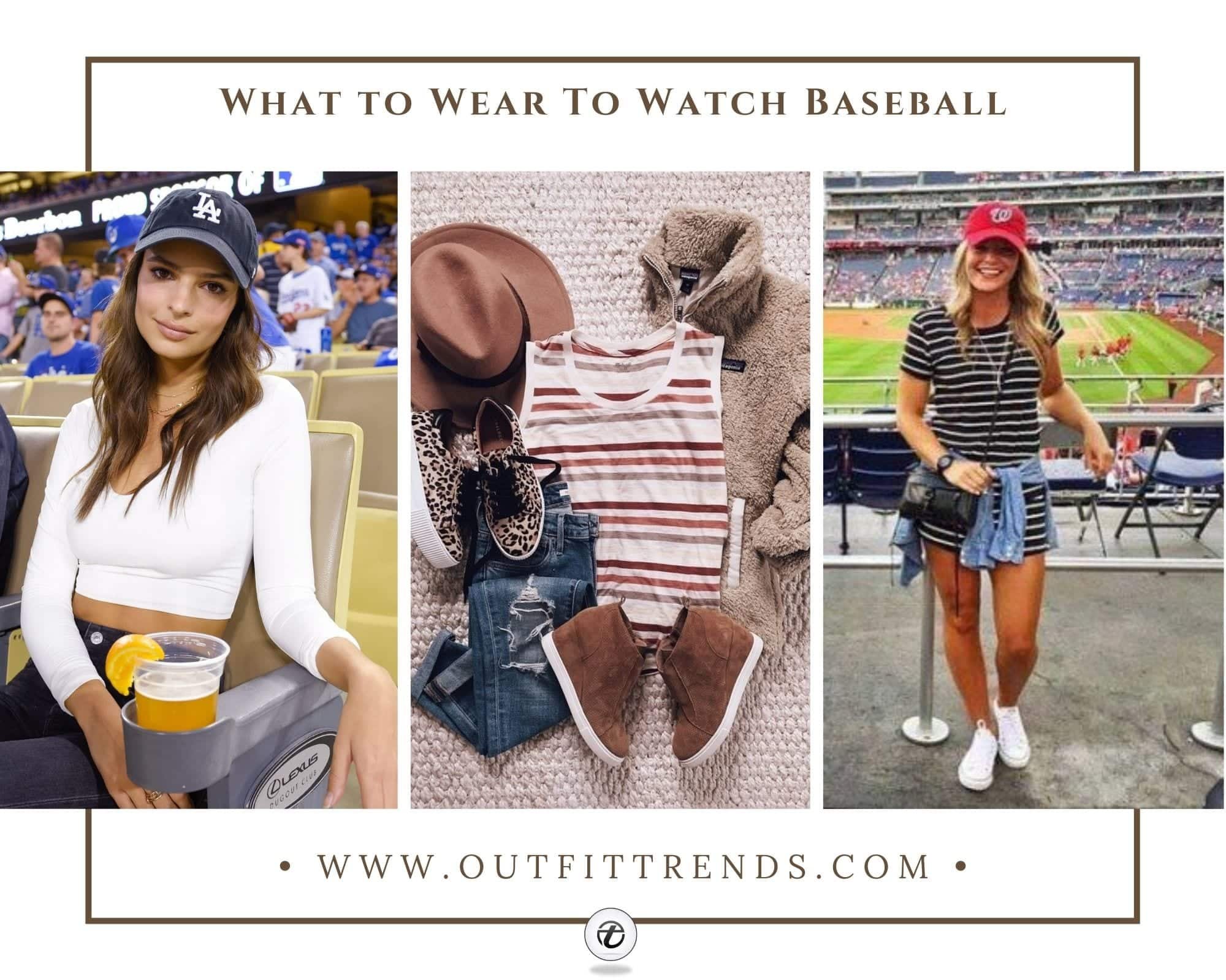25 Baseball Game Outfits-What to Wear to Watch a Baseball Game