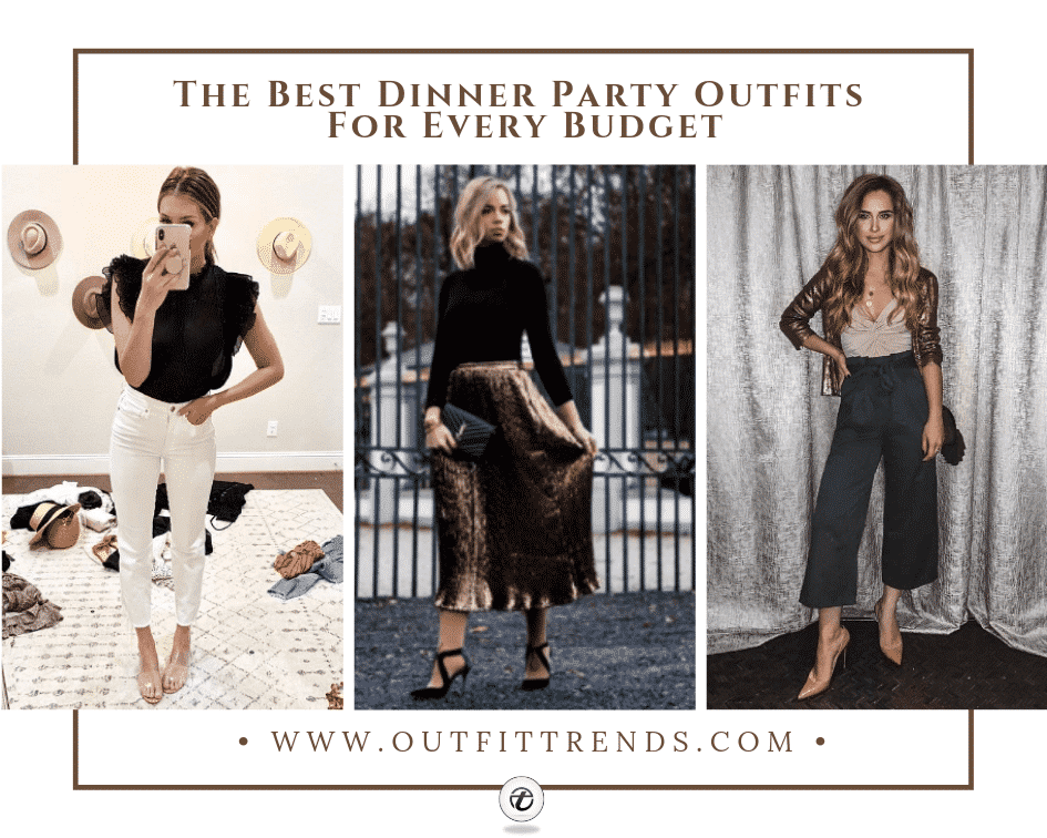 Dinner Party Outfits – 25 Ideas On What to Wear to a Dinner Party