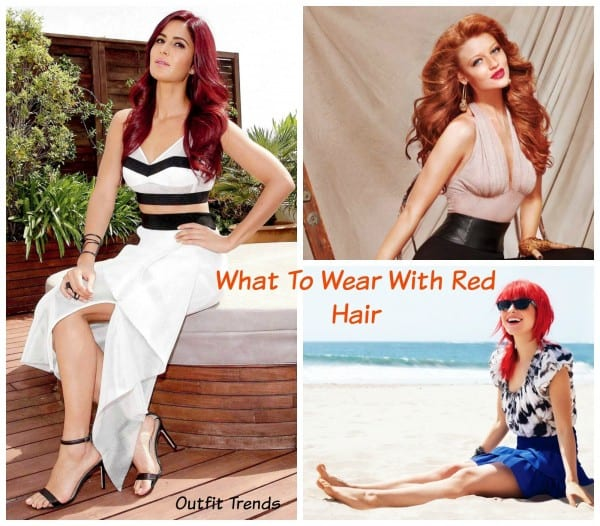 What to Wear with Red Hair?18 Cute outfit for Red Hair Girls