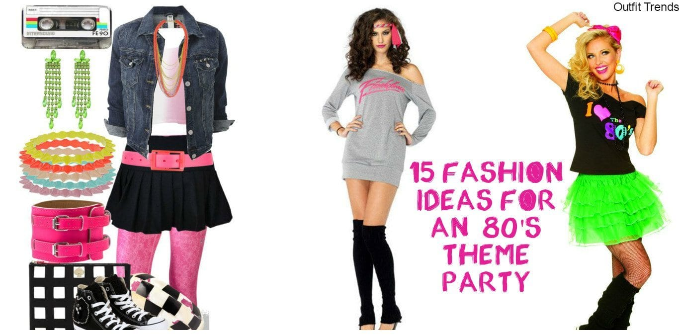 80s Theme Party Outfit Ideas 18 Fashion Ideas From 1980s